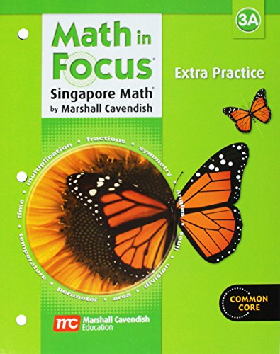 9780669015713: Math in Focus: The Singapore Approach, Extra Practice, Grade 3, Book A