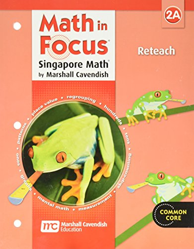 9780669015935: Math in Focus: Singapore Math: Reteach Workbook Grade 2 Book A