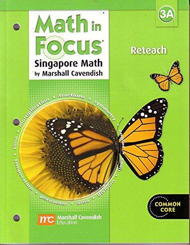 9780669015980: Math in Focus: Singapore Math: Reteach Workbook Grade 3 Book A