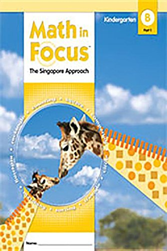 9780669016352: Math in Focus, Grade K, Book B, Part 1, Student Edition