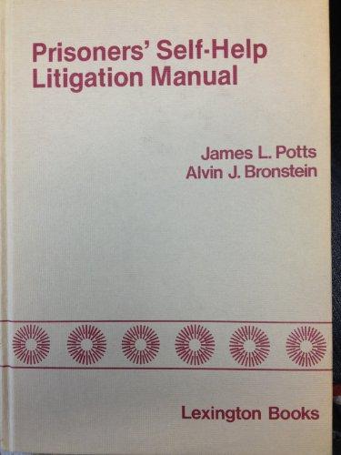 Prisoners' Self-help Litigation Manual: Potts, James L.,