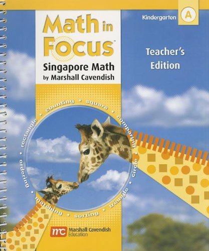 9780669016550: Math in Focus: The Singapore Approach, Grade K, Book A, Teacher's Edition (Math in Focus: Singapore Math)