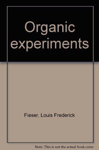 9780669016888: Organic experiments