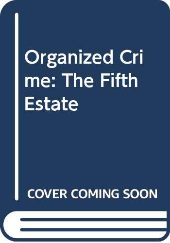 9780669021042: Organized Crime: The Fifth Estate