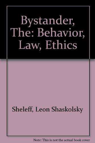 9780669021103: The Bystander: Behavior, Law, Ethics