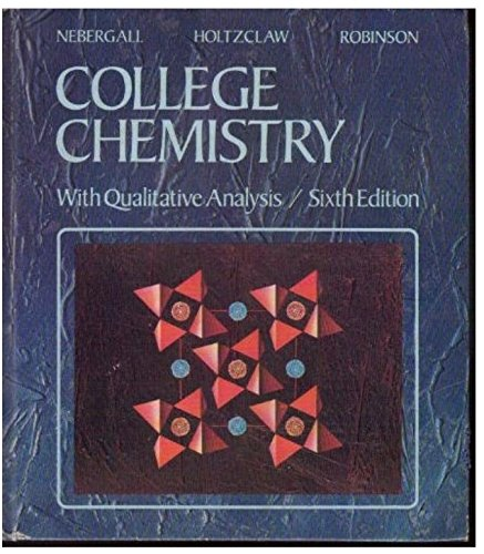 9780669022179: College Chemistry with Qualitative Analysis