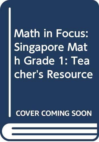 9780669023794: Math in Focus: Singapore Math Grade 1: Teacher's Resource