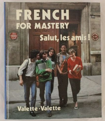 9780669023817: French for mastery: Salut, les amis!