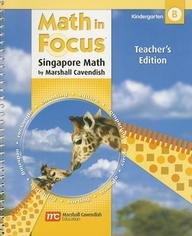 9780669023961: Math in Focus: The Singapore Approach, Kindergarten B, Teacher's Edition