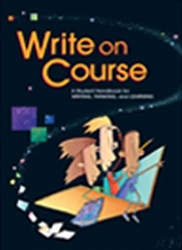 9780669024050: Write On Course: A Student Handbook for Writing, Thinking, and Learning, Student Edition