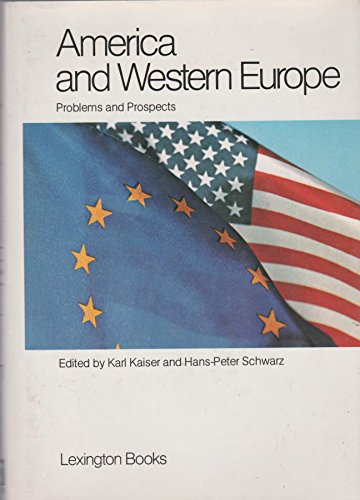 America and Western Europe: Problems and Prospects