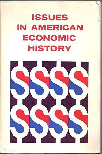 9780669024807: Issues in American Economic History: Selected Readings