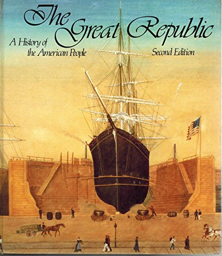 9780669027532: The Great Republic: A history of the American people