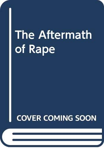 9780669030181: The Aftermath of Rape