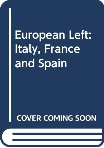 European Left: Italy, France and Spain: Aero Publishers Inc.,U.S.