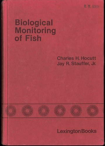 9780669033090: Biological Monitoring of Fish