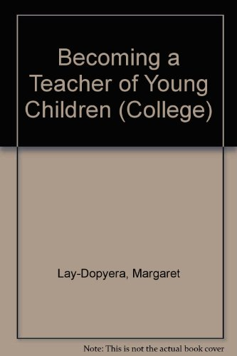 9780669033571: Becoming a Teacher of Young Children (College)