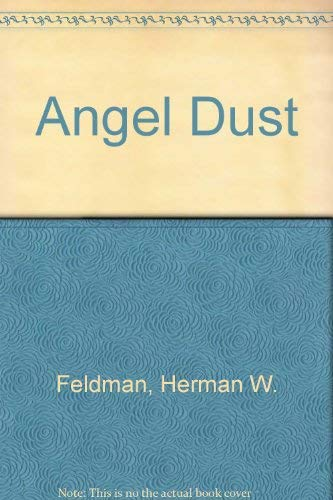 9780669033793: Angel Dust: An Ethnographic Study of Phencyclidine Users