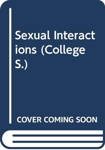 9780669035360: Sexual Interactions (College)