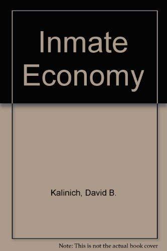 9780669035957: The inmate economy