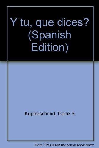 9780669036947: Y tú, qué dices? (Spanish Edition)