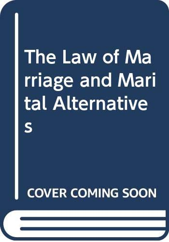 The Law of Marriage and Marital Alternatives: David A. Jones;