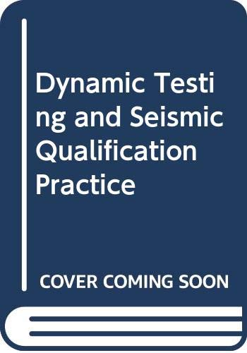 9780669043938: Dynamic Testing and Seismic Qualification Practice