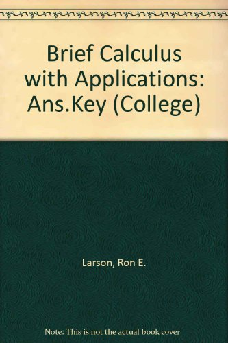 9780669048025: Brief Calculus with Applications: Ans.Key (College)