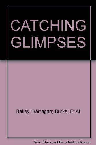 9780669050271: CATCHING GLIMPSES