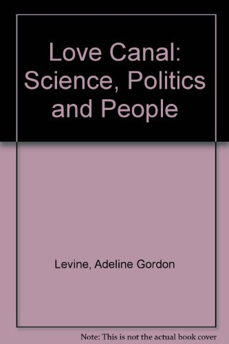 9780669054118: Love Canal: Science, Politics and People