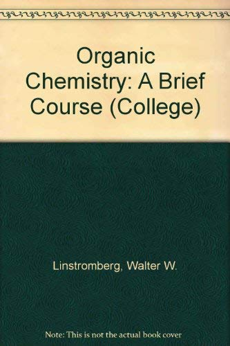 9780669055252: Organic Chemistry: A Brief Course (College)