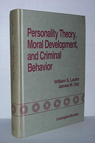 9780669055566: Personality Theory, Moral Development and Criminal Behaviour