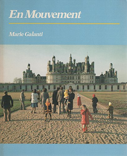 En Mouvement (College) (French Edition): Galanti, Marie