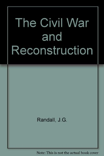 9780669064285: The Civil War and Reconstruction