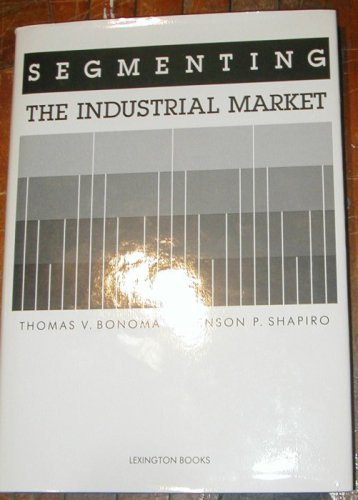 9780669065787: Segmenting the Industrial Market