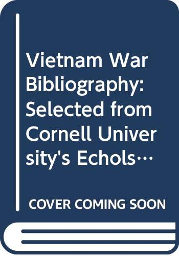 9780669066807: Vietnam War Bibliography: Selected from Cornell University's Echols Collection