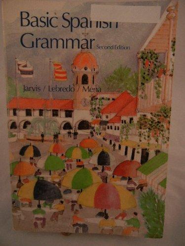 ana jarvis raquel lebredo francisco - basic spanish grammar