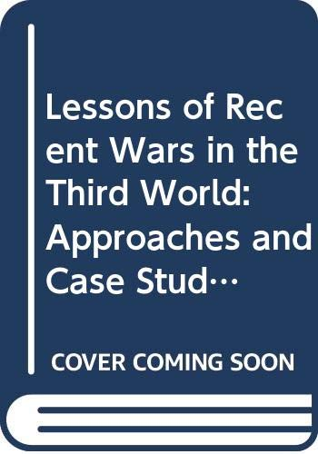9780669067651: The Lessons of Recent Wars in the Third World: Volume 1, Approaches and Case Studies