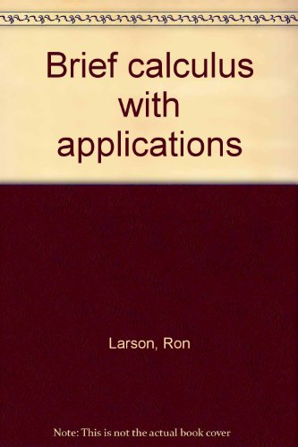 9780669067668: Brief calculus with applications
