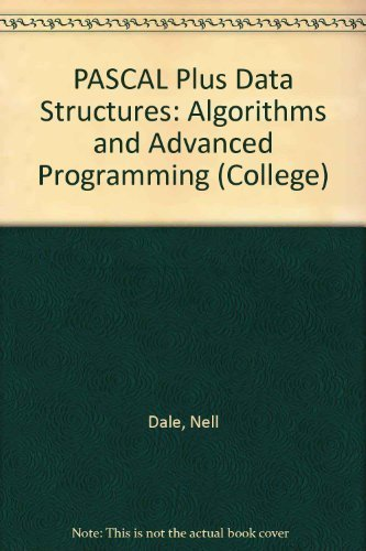 9780669072396: Pascal Plus Data Structures, Algorithms, and Advanced Programming (College)