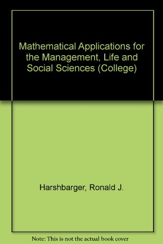 9780669073379: Mathematical Applications for the Management, Life and Social Sciences (College)