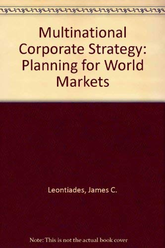 9780669073812: Multinational Corporate Strategy: Planning for World Markets
