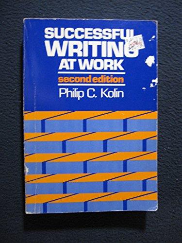 Successful Writing at Work (College): Kolin, Philip C.