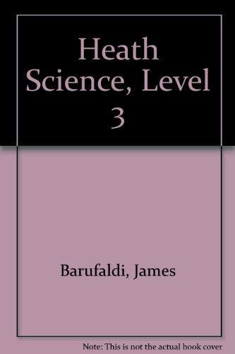 Heath Science, Level 3: Barufaldi, James