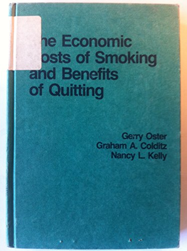 Economic Costs of Smoking and Benefits of Quitting