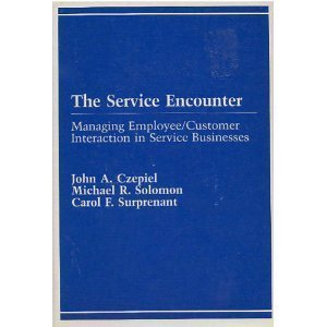 9780669082739: The Service Encounter: Managing Employee/Customer Interaction in Service Business (Advances I Retailing Series)