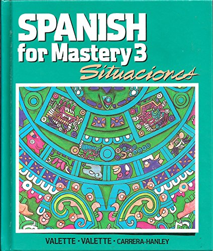 Situaciones Spanish for Mastery 3 Teacher edition