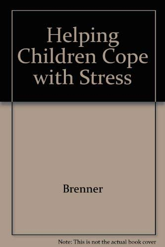 9780669089950: Helping Children Cope With Stress