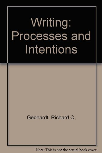 9780669091328: Writing: Process and Intentions
