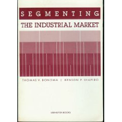 9780669094695: Segmenting the Industrial Market